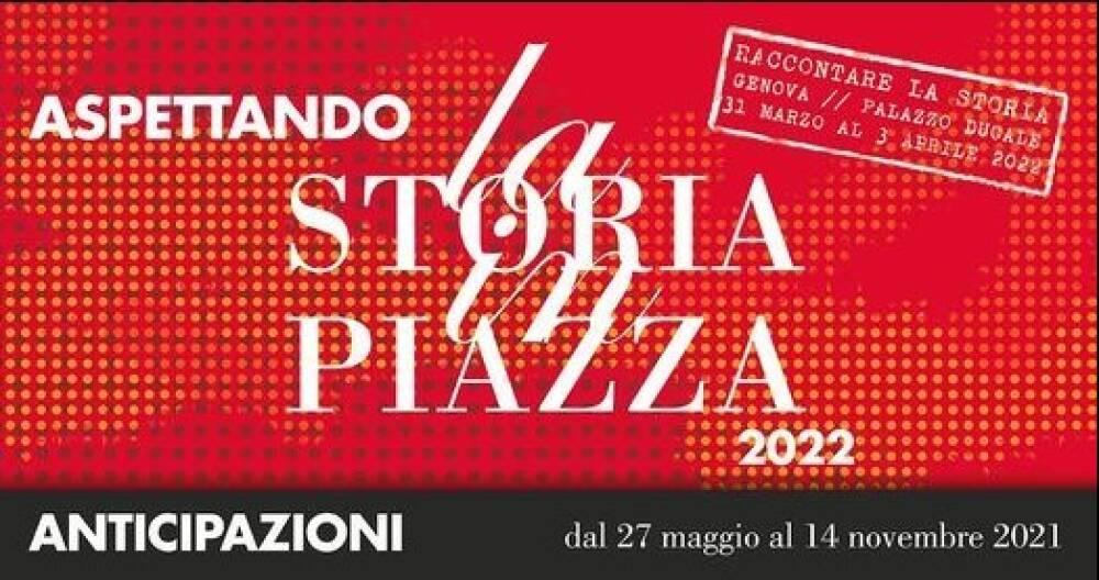 La Storia in Piazza - Genova 2021