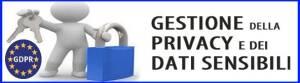 Gestione della Privacy e dei dati sensibili