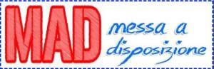 Inserisci la tua Messa A Disposizione (M.A.D)