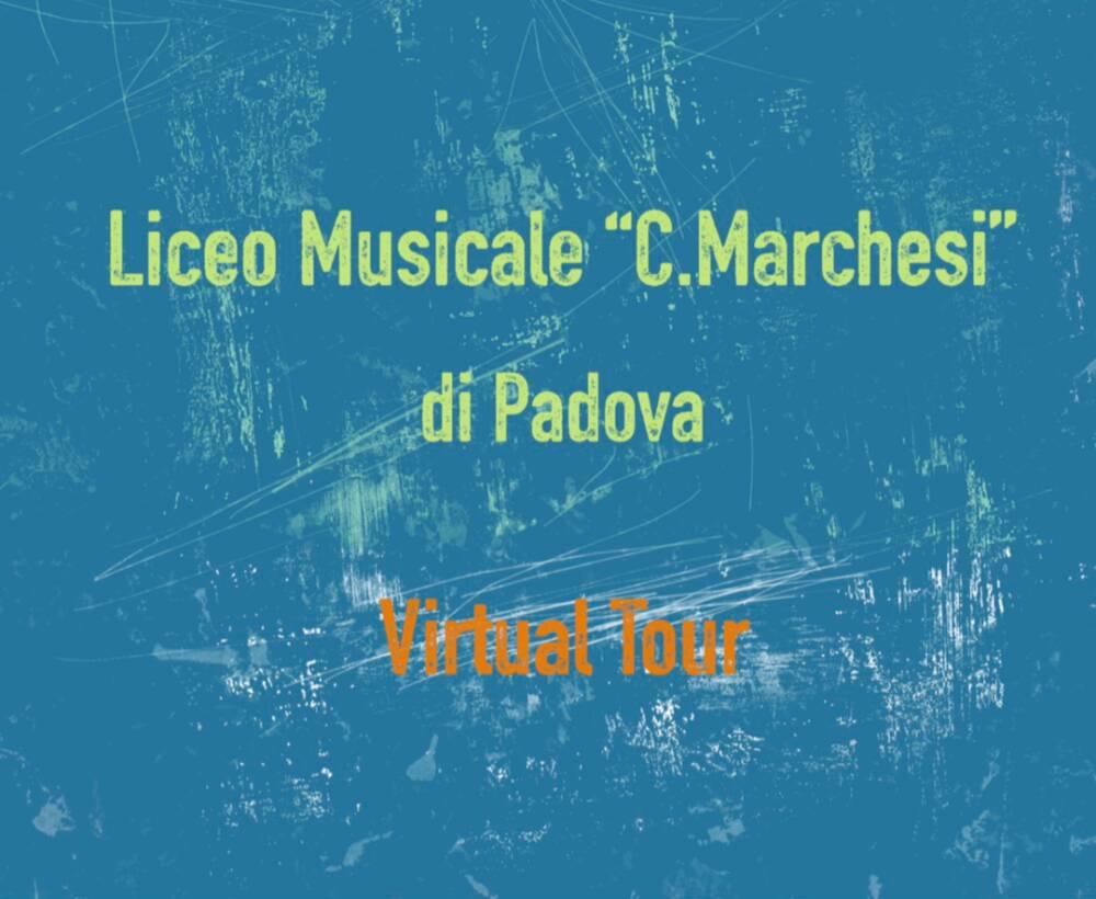 Liceo Musicale Marchesi Virtual Tour