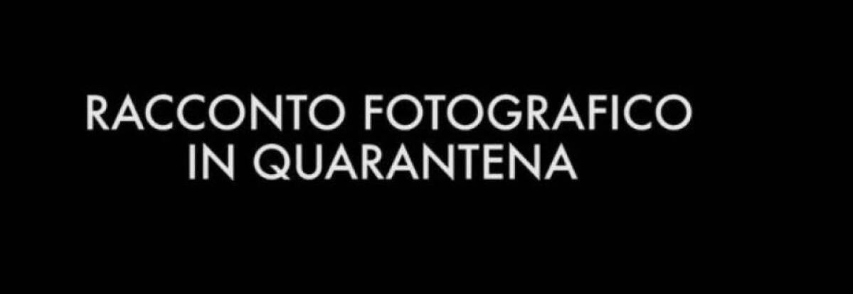 racconto fotografico quarantena