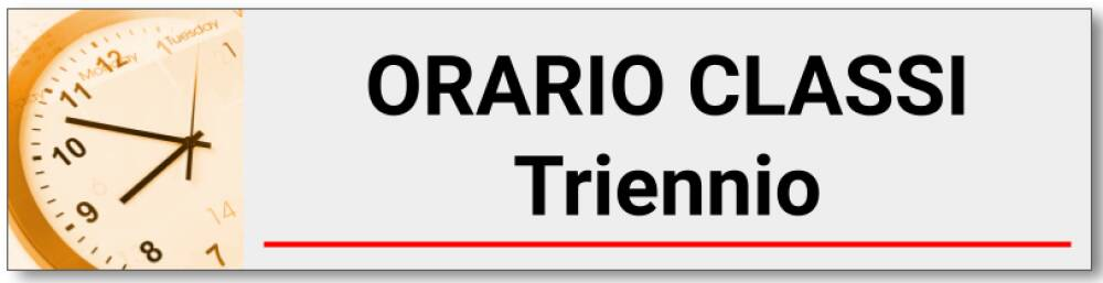 ORARIO CLASSI TRIENNIO