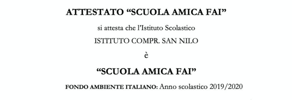"""L'I.C. San Nilo è """"Scuola Amica FAI"""""""