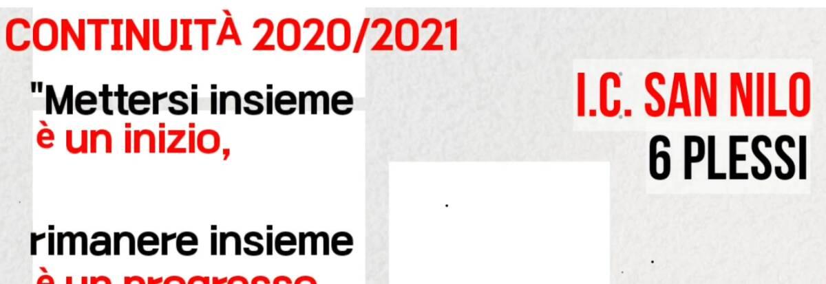 L'I.C. San Nilo, Continuità 2020/2021