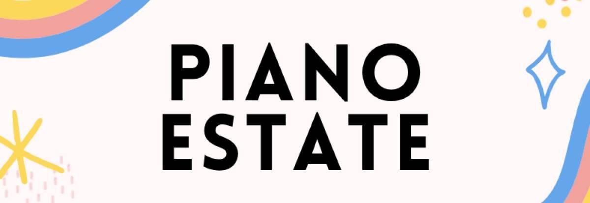 Piano estate