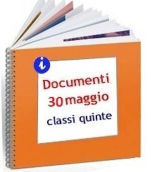 DOCUMENTI ESAME DI STATO - 30 MAGGIO