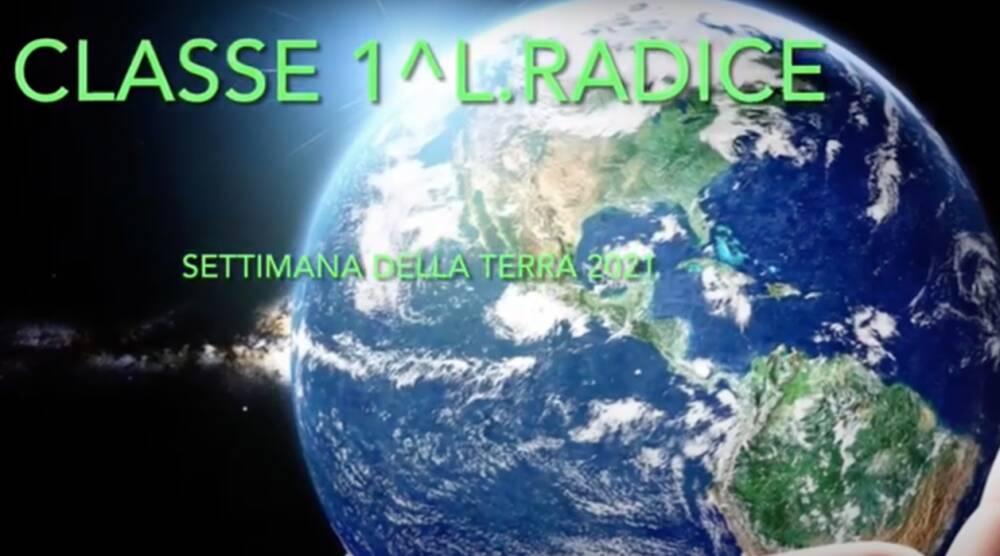 Radice_settimana della Terra 20-21_classe 1^