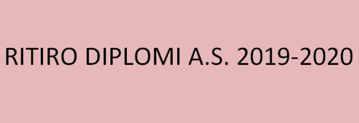 RITIRO DIPLOMI A.S. 2019-2020