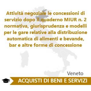 Attività negoziale le concessioni di servizio dopo il quaderno MIUR n. 2