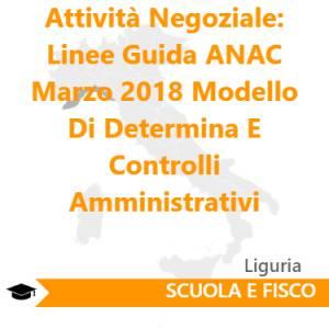 Attività Negoziale: Linee Guida ANAC Marzo 2018