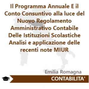 Il Programma Annuale E il Conto Consuntivo alla luce del Nuovo Regolamento Amministrativo Contabile Delle Istituzioni Scolastiche