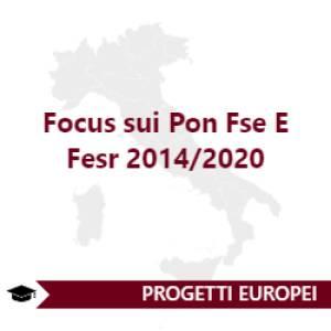 Focus sui Pon Fse E Fesr 2014/2020