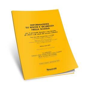 Informazioni su rischi e sicurezza nella scuola