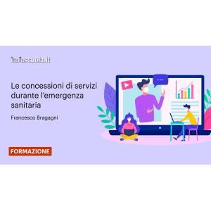 Webinar - Le concessioni di servizi durante l'emergenza sanitaria