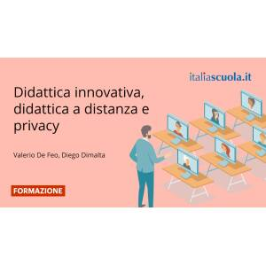 Webinar - Didattica innovativa, didattica a distanza, privacy