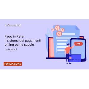 Webinar - Pago in Rete: il sistema dei pagamenti online per le scuole